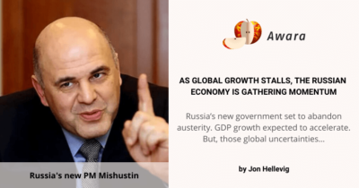 With new PM Mishustin Russia's economy is pointing up""