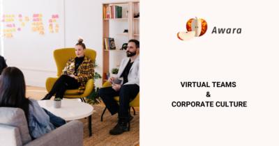 Virtual Teams & Corporate Culture
