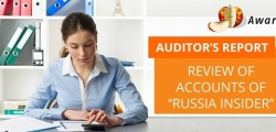 "Independent Auditor's Report on Review of Accounts of ""Russia Insider"""